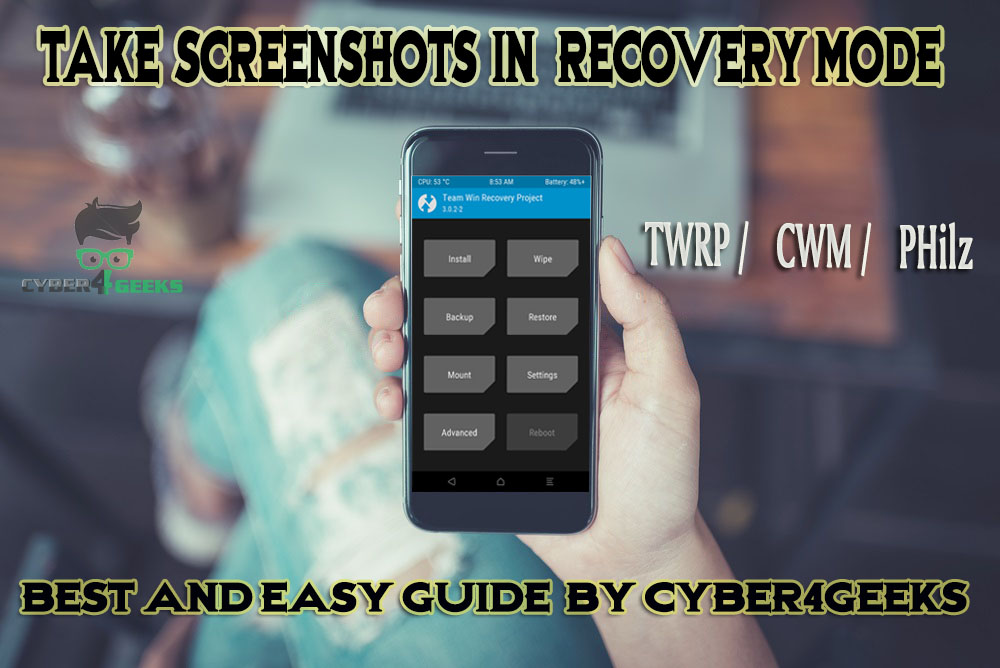 take screenshots in recovery mode CYBER4GEEKS