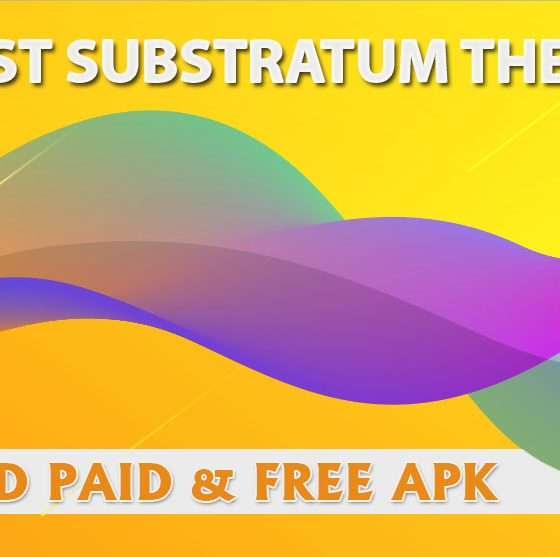 15+ BEST Substratum Themes [Download Paid+FREE APK] 1