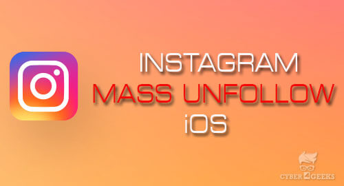 Instagram Mass Unfollow iOS