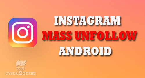 Instagram Mass Unfollow Android