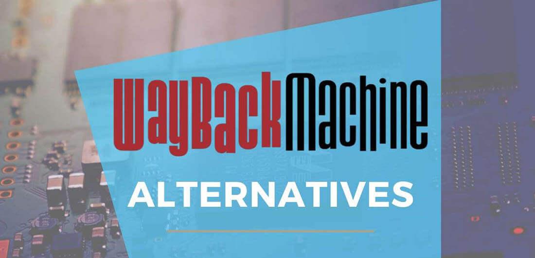 Good Wayback machine Alternatives