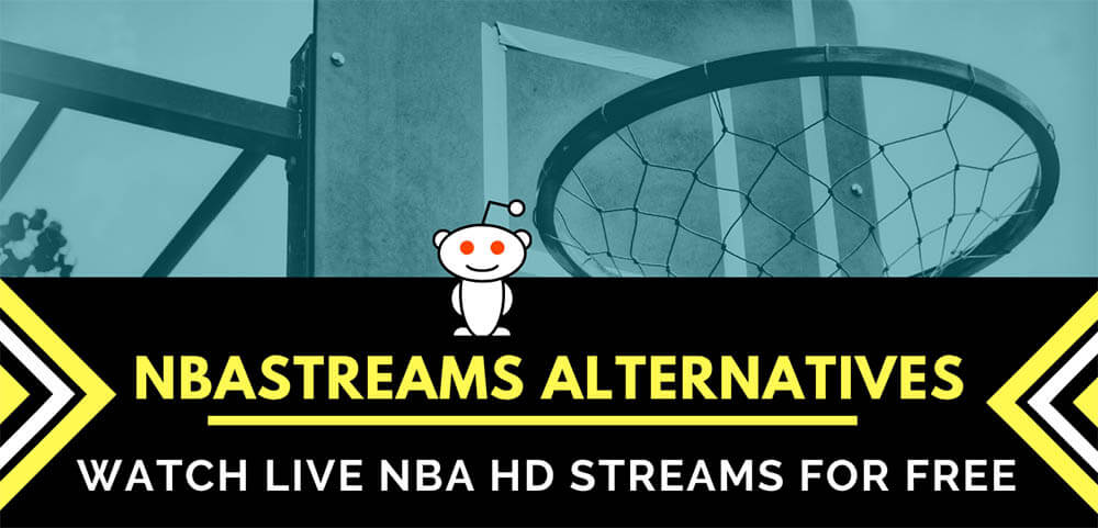 Reddit NBAstreams Alternatives